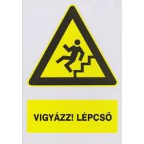 Vigyázz! Lépcső (lefelé)